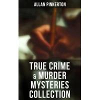 True Crime & Murder Mysteries Collection - eBook