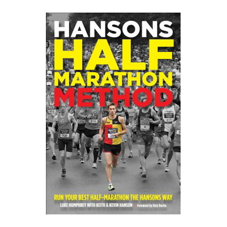 Hansons Half-Marathon Method : Run Your Best Half-Marathon the Hansons