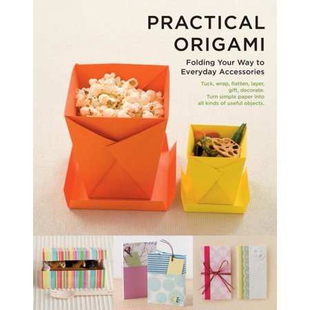 Practical Origami Folding Your Way To Everyday Accessories Tuck Wrap Flatten