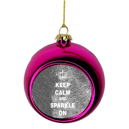 Keep Calm Pink Glitter - Keep Calm and Sparkle in Red Faux Glitter Bauble Christmas Ornaments Pink Bauble Tree Xmas Balls