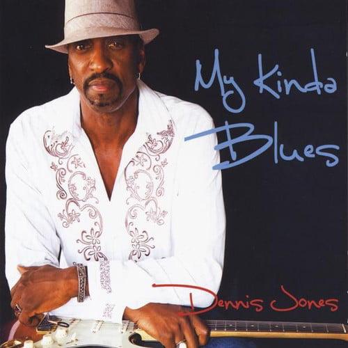 Dennis Jones - My Kinda Blues [CD]