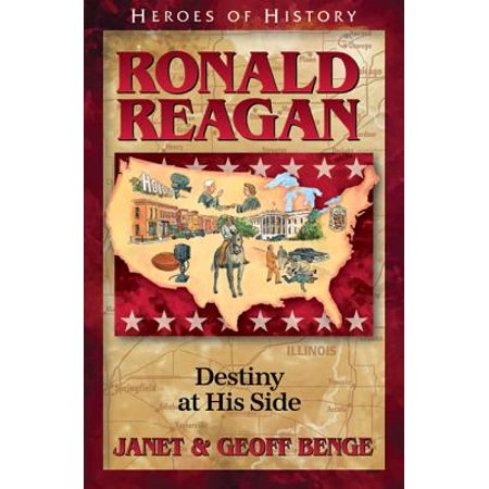 Ronald Reagan : Destiny at His Side