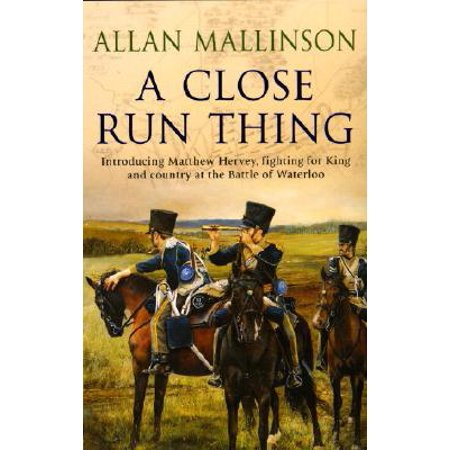 A Close Run Thing: (Matthew Hervey Book 1) (Paperback) - Matthew Hervey Book