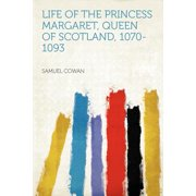 Life of the Princess Margaret, Queen of Scotland, 1070-1093