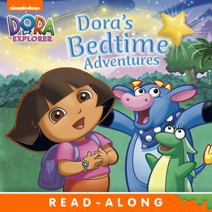 - Dora's Bedtime Adventures (Dora the Explorer) - eBook
