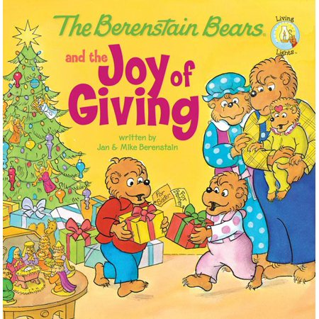 The Berenstain Bears and the Joy of Giving (Paperback)