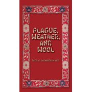 Plague, Weather, and Wool - eBook