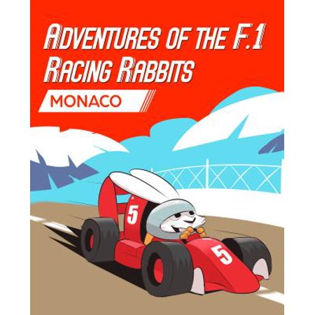 Adventures Of The F.1 Racing Rabbits Monaco - eBook