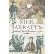Nick Barratt's Beginner's Guide to Your Ancestor's Lives