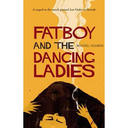 Fatboy and the Dancing Ladies - eBook