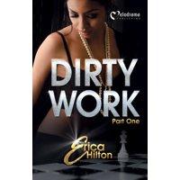 Dirty Work - Part 1