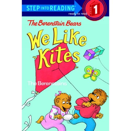 The Berenstain Bears We Like Kites