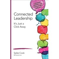 Corwin Connected Educators: Connected Leadership : It's Just a Click Away (Paperback)