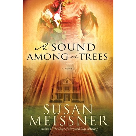 A Sound Among the Trees - eBook (A House Among The Trees A Novel)