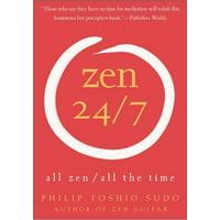 Zen 24/7: All Zen, All the Time (Paperback)