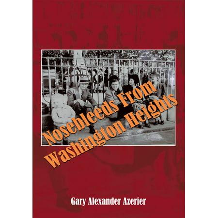Nosebleeds from Washington Heights - eBook