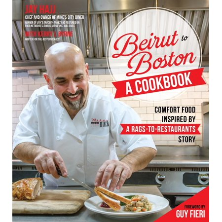 Beirut to Boston: A Cookbook : Comfort Food Inspired by a Rags-to-Restaurants Story for $<!---->