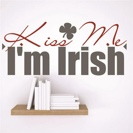 Custom Wall Decal Sticker : Kiss Me I'm Irish St. Patrick's Day Holiday Decoration Quote 6x30