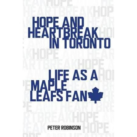 Toronto Maple Leafs Snap - Hope and Heartbreak in Toronto : Life as a Maple Leafs Fan