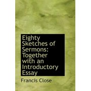 Eighty Sketches of Sermons : Together with an Introductory Essay