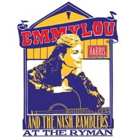 Emmylou Harris - Emmylou Harris & The Nash Ramblers At The Ryman - Vinyl