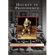 Images of Sports: Hockey in Providence (Paperback)