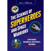 Science of Superheroes and Space Warriors, The
