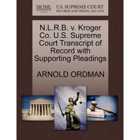 N L R B  V  Kroger Co  U S  Supreme Court Transcript Of Record With Supporting Pleadings