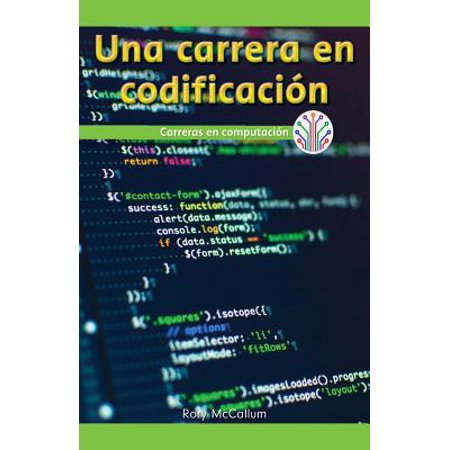 Una Carrera En Codificacion : Carreras En Computacion (a Career in Coding:  Careers in Computers)