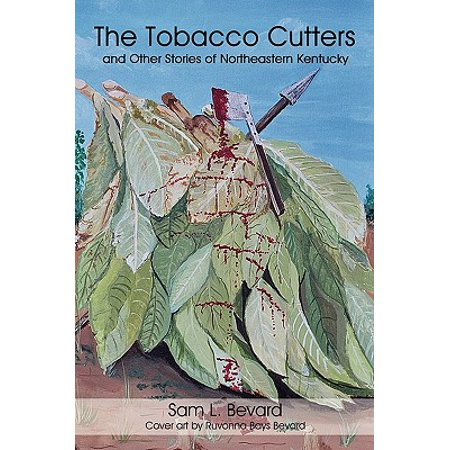 Tobacco Cutter (The Tobacco Cutters and Other Stories of Northeastern)