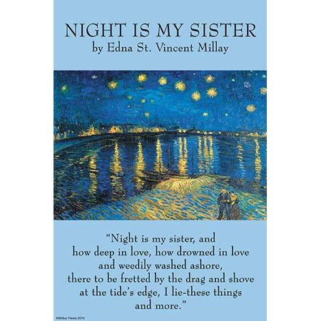 Illustrated by Night at the Rhone by Vincent Van Gogh Edna St Vincent Millay was an American lyrical poet and playwright and the first woman to receive the Pulitzer Prize for Poetry She was also