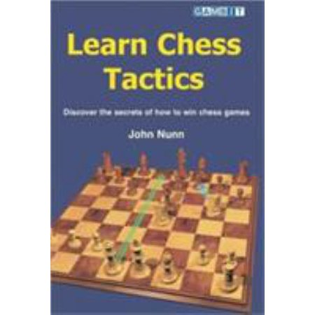 Learn Chess Tactics  Discover The Secrets Of How To Win Chess Games