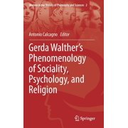 Gerda Walther's Phenomenology of Sociality, Psychology, and Religion