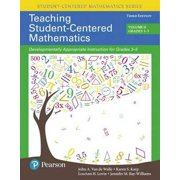 Teaching Student-Centered Mathematics : Developmentally Appropriate Instruction for Grades 3-5 (Volume II)