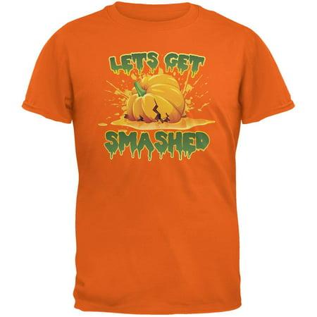 Halloween Pumpkin Lets Get Smashed Orange Adult T-Shirt