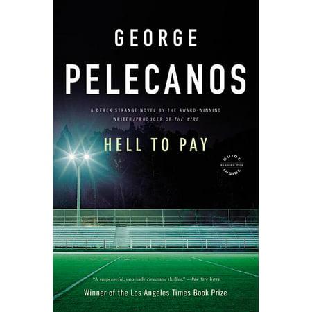 Derek Strange Novels: Hell to Pay (Paperback)