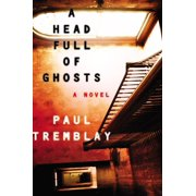 A Head Full of Ghosts (Hardcover)