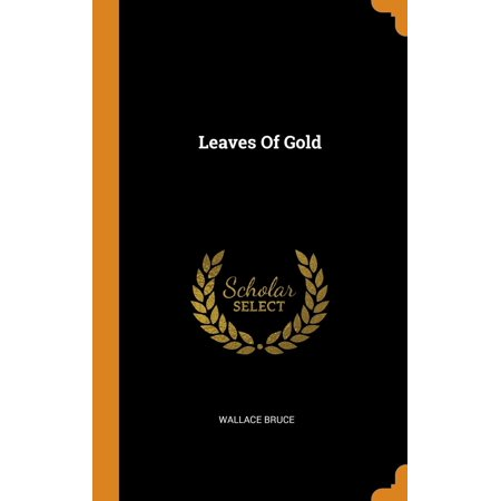 Leaves of Gold (Hardcover) - Leaves Of Gold
