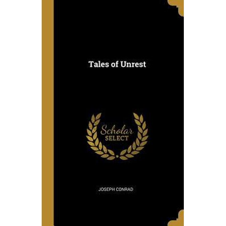 Heart of Darkness; and Tales of Unrest