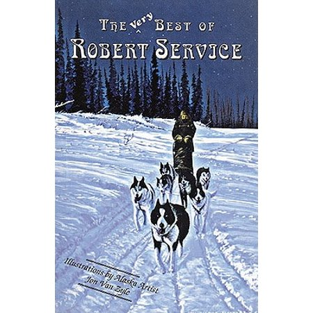 The Very Best of Robert Service (Paperback)