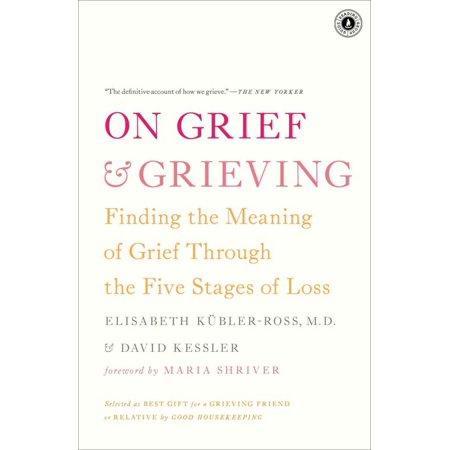 On Grief And Grieving, Elisabeth Kubler-Ross, David Kessler Paperback - image 1 of 1
