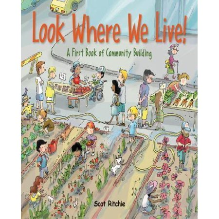 Look Where We Live   A First Book Of Community Building