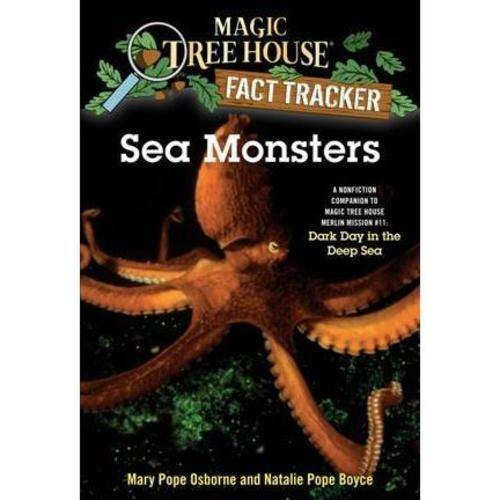 Sea Monsters: A Nonfiction Companion to Magic Tree House 39: Dark Day in the Deep Sea
