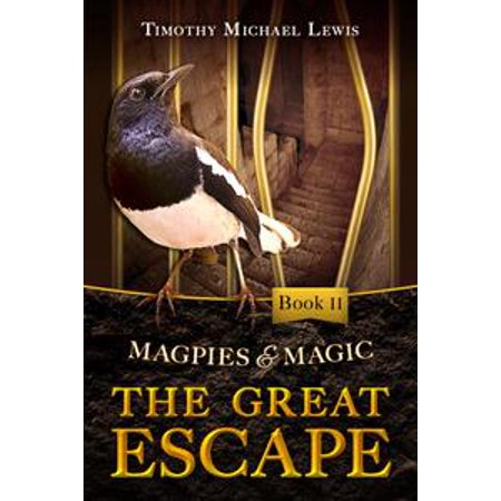 Magpies and Magic 2 : The Great Escape - - Magic Halloween Escape 2