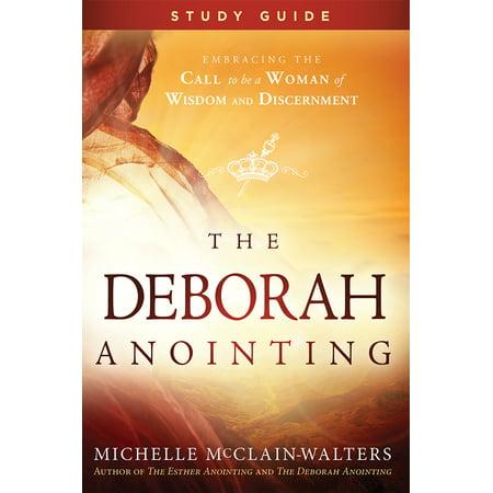 The Deborah Anointing Study Guide](Deborah Judges)