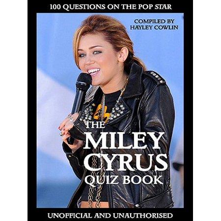 The Miley Cyrus Quiz Book - eBook - Miley Cyrus Halloween Costume Buy