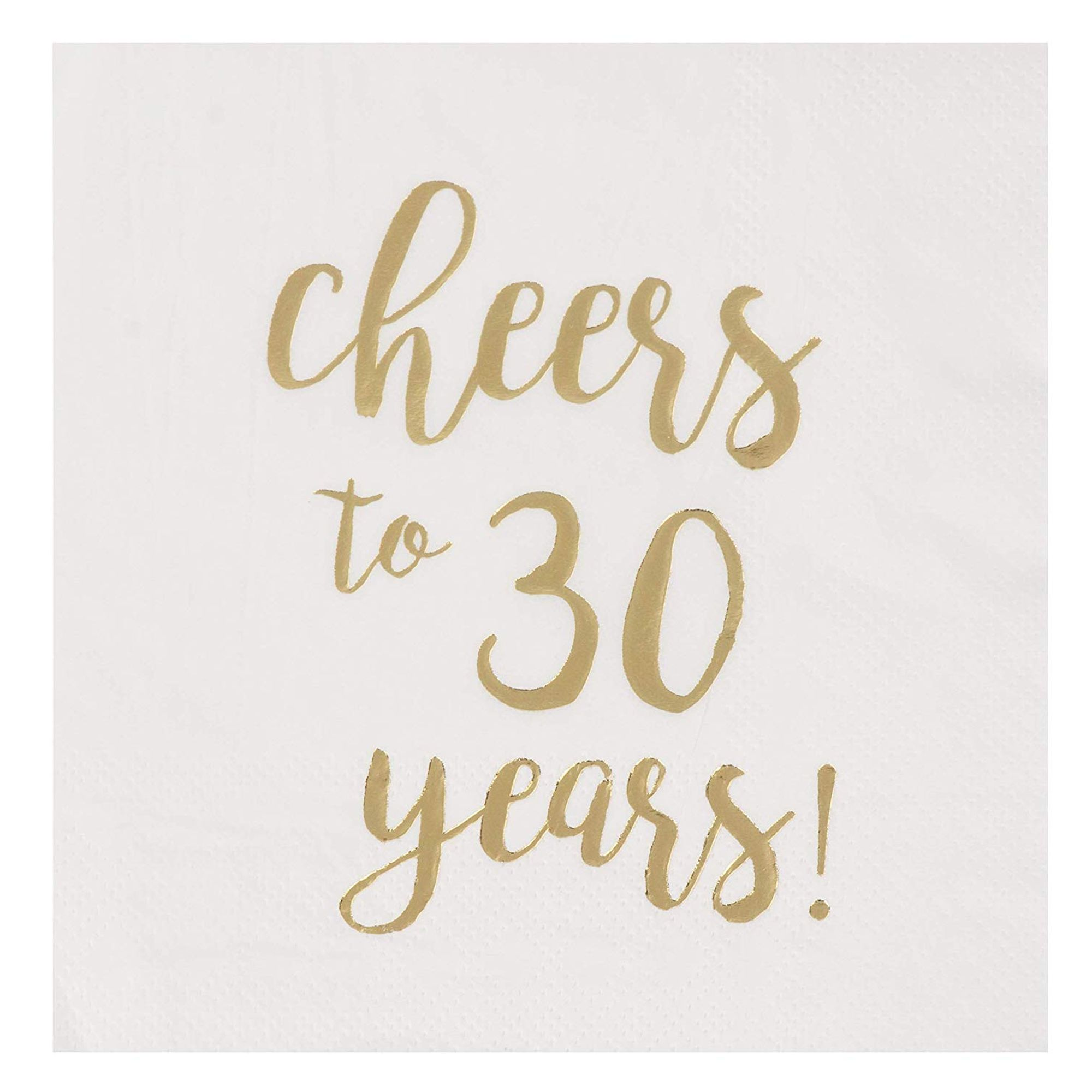 Cocktail Napkins 50 Pack Cheers To 30 Years In Gold Foil Disposable Paper Napkins 3 Ply 30th Birthday Decorations Wedding Anniversary Party Supplies White Folded 5 X 5 Inches Walmart Com Walmart Com