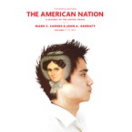 The American Nation: A History of the United States, to 1877
