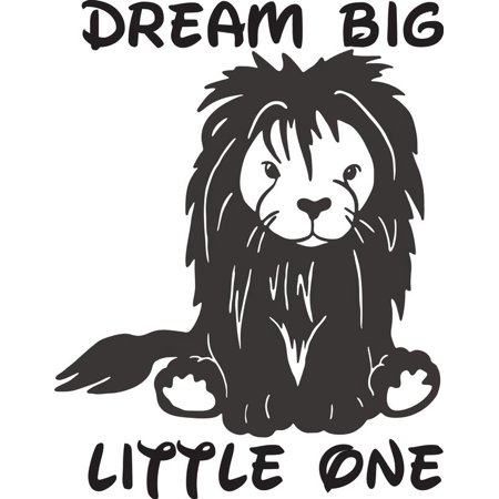 Dream Big Little One Baby Lion Animal Silhouette Nursery Room Bedroom Art Custom Wall Decal Vinyl Sticker 14 Inches X 20 Inches