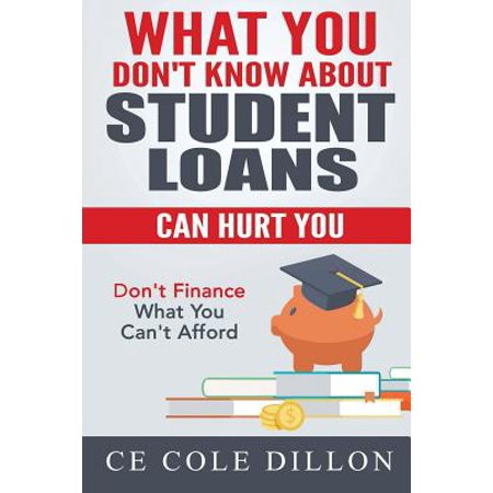What You Dont Know About Student Loans Can Hurt You